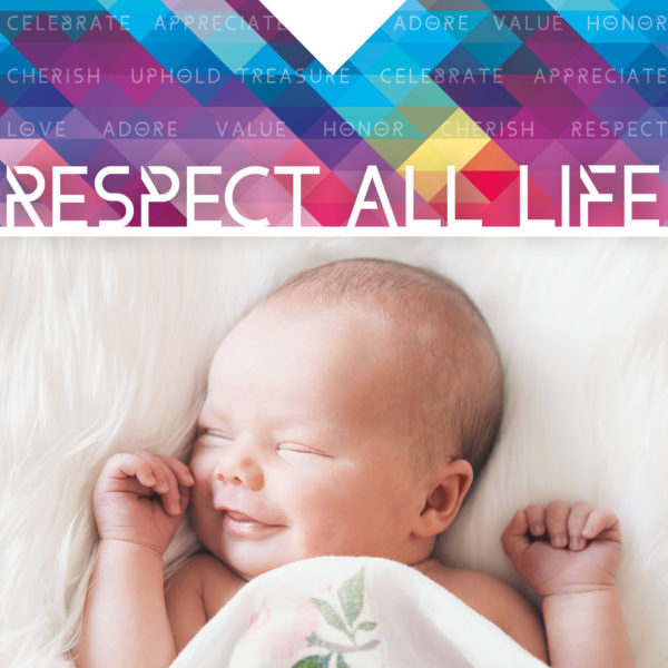 Respect Life Month – Week 2